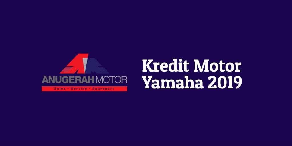 Kredit Motor Yamaha 2019