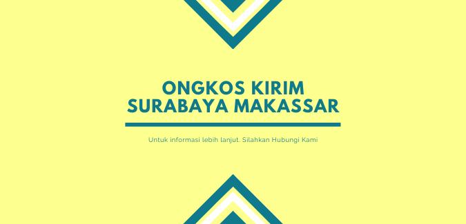 Ongkos Kirim Makassar Surabaya
